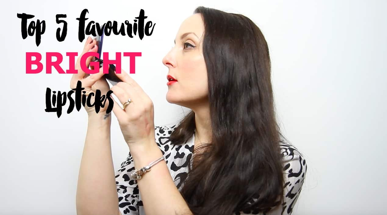 My top 5 bright lipsticks