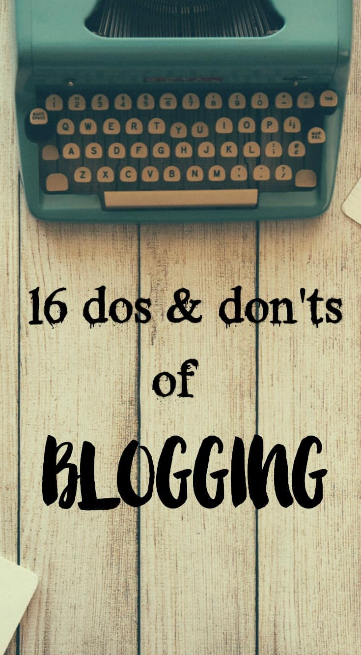 16 dos and don'ts of blogging