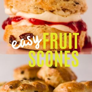 Close up of a fruit scone at the top of the image and a pile of several scones at the bottom of the image. With the words 'easy fruit scones' written in white and yellow coloured font.